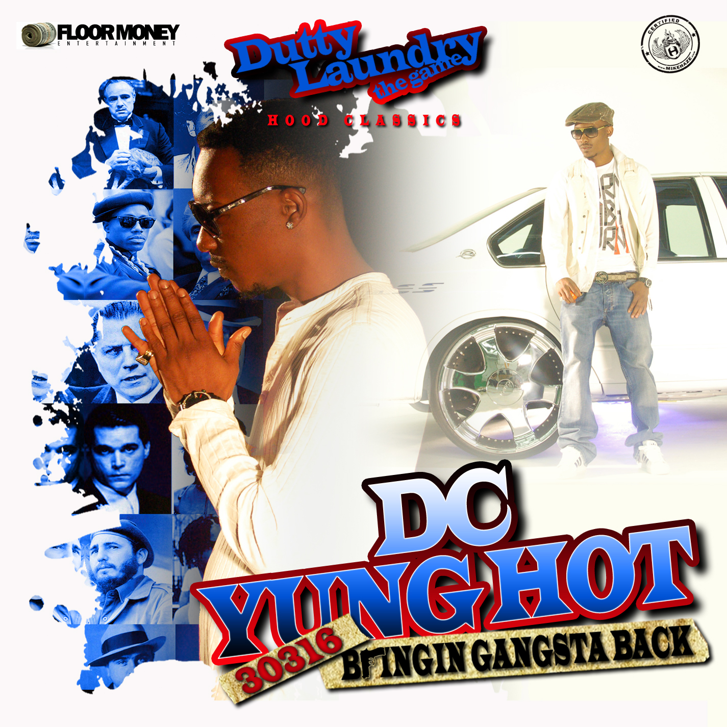 Dutty Laundry & DC Yung Hot – 30316: Bringin' Gangsta Back (Mixtape)