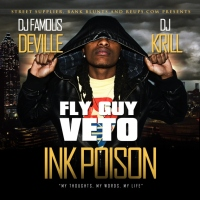 @BankBluntReUp Presents... Fly Guy Veto #InkPoison Mixed By DJ KRILL And DJ Famous Deville