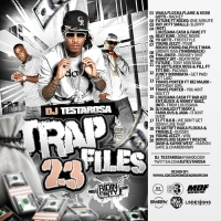 DJ Testarosa Trap Files 23