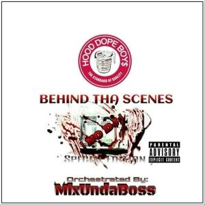Hood_Dope_Boys_Behind_Tha_Scenes-front-large