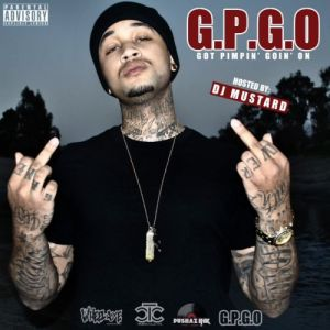 "Charley Hood ""G.P.G.O"" Hosted By DJ Mustard"
