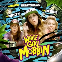 Lil Debbie, V Nasty And Kreayshawn Starring In White Girl Mobbin