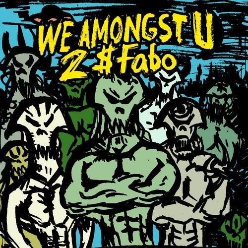 00 - 2_Fabo_of_D4L_We_Amongst_U-front-large