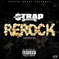 "Porter House Presents… Strap Da Fool ""ReRock"""
