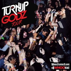 00 - Waka_Flocka_The_Turn_Up_Godz_Tour-front-large