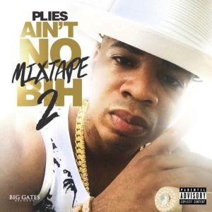 00 - Plies_Aint_No_Mixtape_Bih_2-front-large