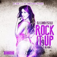 @Candlestickem, @OGRonC & @TheChopstars! Rock It Up 9 (Chopstars Remix)
