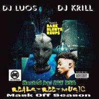 "DJ Luos And DJ KRILL Presents... Real Street Music ""Mask Off Season"" Hosted By Jay DSG"